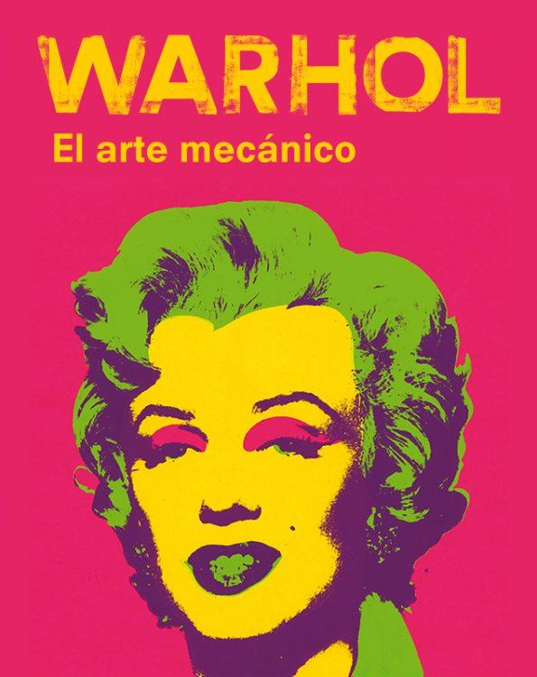CAIXAFORUM BARCELONA WARHOL. EL ARTE MECÁNICO